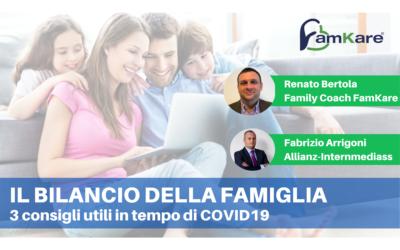 Bilancio della famiglia: 3 Consigli utili per tutelare il patrimonio della famiglia al tempo del Covid-19