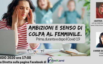 Ambizioni e sensi di colpa al femminile