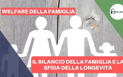 Il bilancio della famiglia e la sfida della longevità